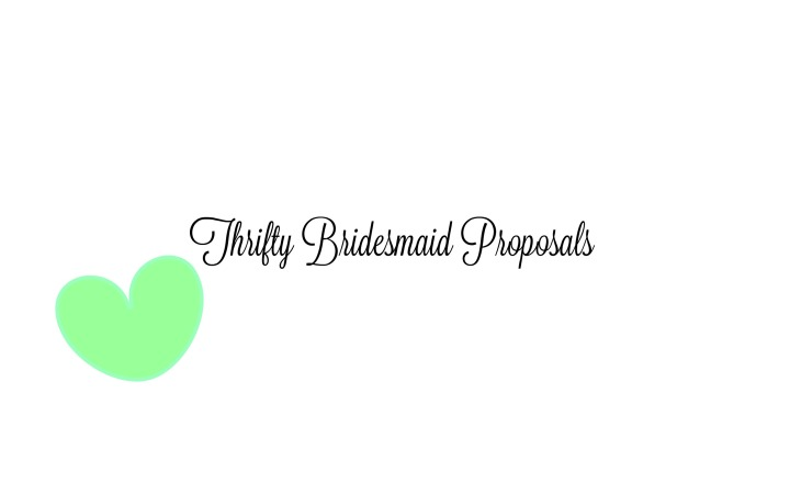 Bridesmaid Proposals