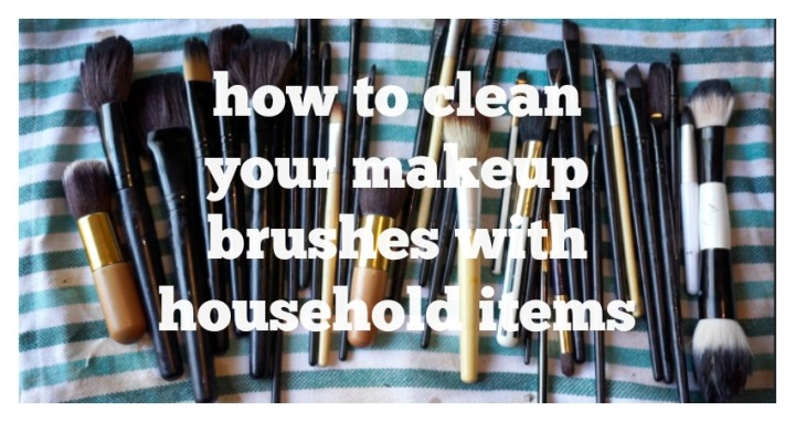 How to Clean Your Brushes (and beauty blenders) with HouseholdItems